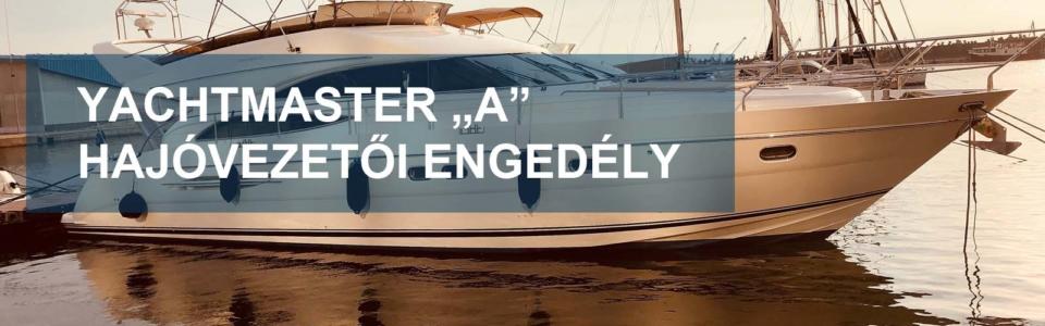 Yachtmaster A hajóvezetői engedély